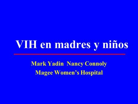 Mark Yadin Nancy Connoly Magee Women's Hospital
