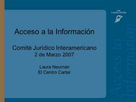 Training Slide Headline Goes Here and Second Line Goes Here Access to Information: Bolivia Main Headline Goes Here Acceso a la Información Comité Jurídico.