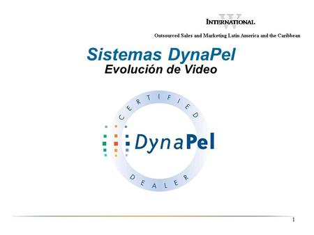 Sistemas DynaPel Evolución de Video 2006