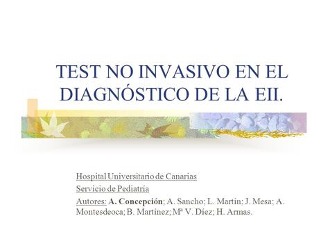 TEST NO INVASIVO EN EL DIAGNÓSTICO DE LA EII.