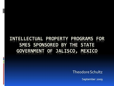 Theodore Schultz September 2009. Mexicos Regional Offices There are 5 regional offices in the following cities: Monterrey Guadalajara Merida Puebla Leon.
