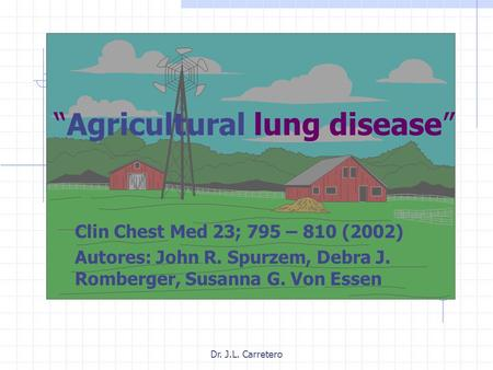 """Agricultural lung disease"""