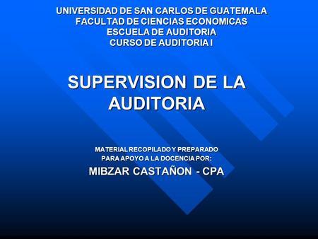SUPERVISION DE LA AUDITORIA