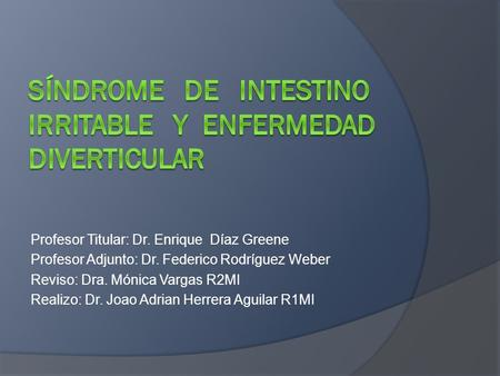 Síndrome de intestino Irritable y Enfermedad diverticular