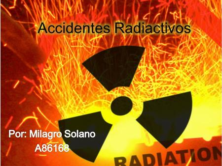 Accidentes Radiactivos