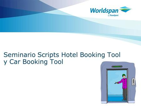 Seminario Scripts Hotel Booking Tool y Car Booking Tool.