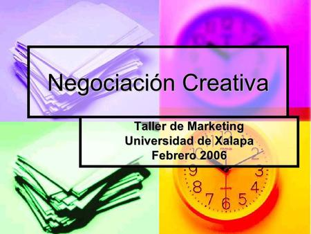 Taller de Marketing Universidad de Xalapa Febrero 2006