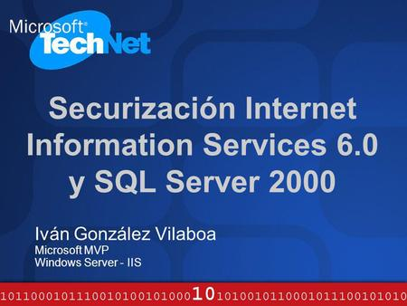 Securización Internet Information Services 6.0 y SQL Server 2000