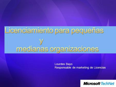 Lourdes Bayo Responsable de marketing de Licencias.