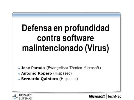Defensa en profundidad contra software malintencionado (Virus)