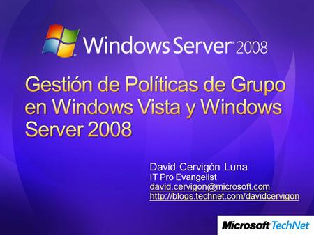 Gestión de Políticas de Grupo en Windows Vista y Windows Server 2008