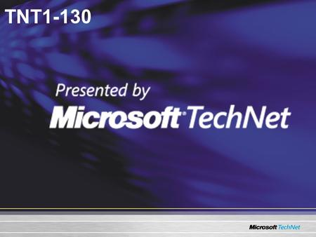 TNT1-130. Migración e interoperabilidad Novell NetWare y Microsoft ® Windows ® Server 2003.