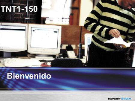 Bienvenido TNT1-150. Clúster de Windows Server 2003 y SQL Server 2000/2005.