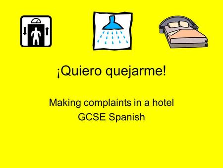 Making complaints in a hotel GCSE Spanish