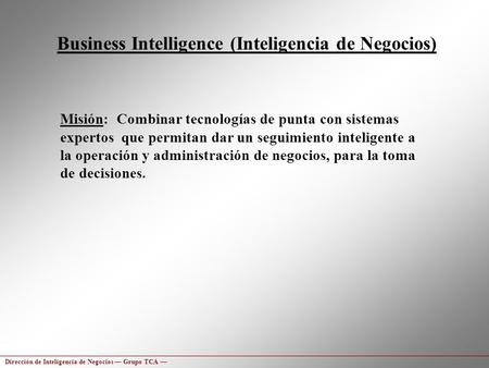 Business Intelligence (Inteligencia de Negocios)