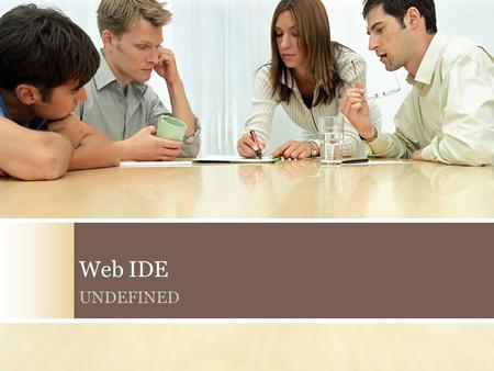 Web IDE UNDEFINED.