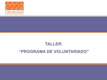 """PROGRAMA DE VOLUNTARIADO"""