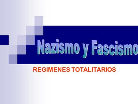 REGIMENES TOTALITARIOS