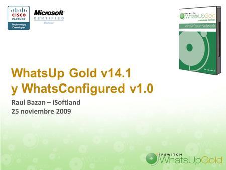 WhatsUp Gold v14.1 y WhatsConfigured v1.0