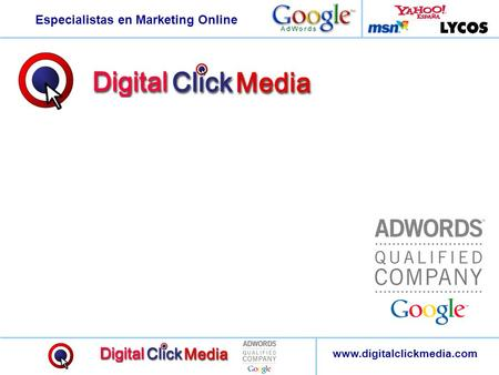 Especialistas en Marketing Online www.digitalclickmedia.com.