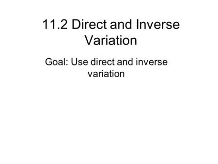 11.2 Direct and Inverse Variation