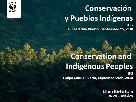 Conservación y Pueblos Indígenas Conservation and Indigenous Peoples