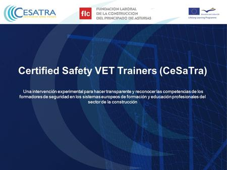 Certified Safety VET Trainers (CeSaTra)
