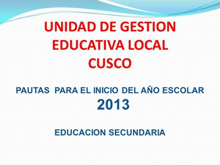 UNIDAD DE GESTION EDUCATIVA LOCAL CUSCO