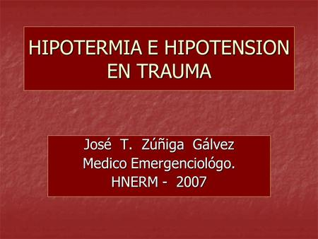HIPOTERMIA E HIPOTENSION EN TRAUMA