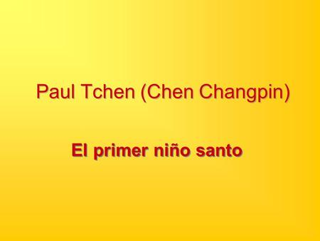 Paul Tchen (Chen Changpin)