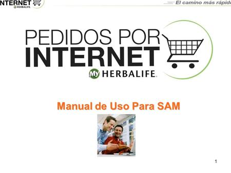 3/23/2017 Manual de Uso Para SAM 2003_CorpTemplate-V3.ppt.