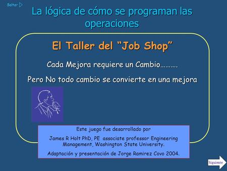"El Taller del ""Job Shop"""