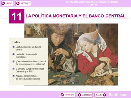 11 LA POLÍTICA MONETARIA Y EL BANCO CENTRAL.
