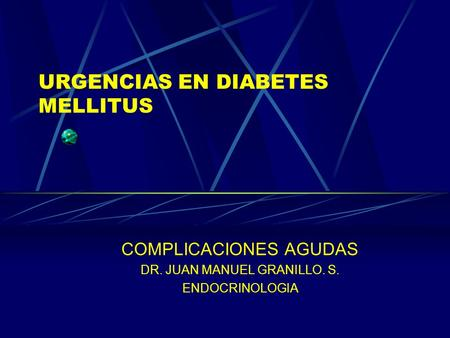 URGENCIAS EN DIABETES MELLITUS