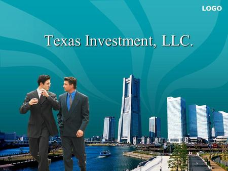 LOGO Texas Investment, LLC. Texas Investment, LLC.