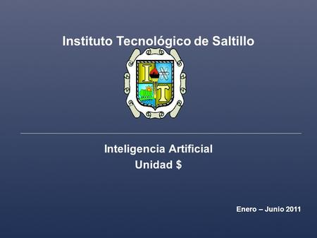 Instituto Tecnológico de Saltillo Inteligencia Artificial
