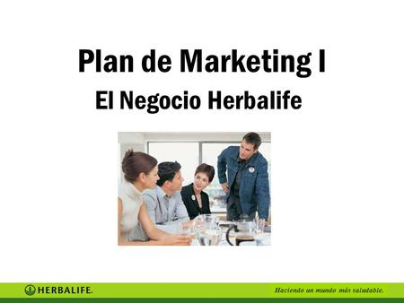 Plan de Marketing I El Negocio Herbalife.