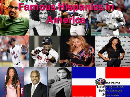 Famous Hispanics in America