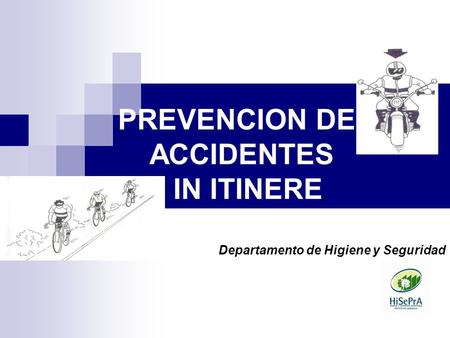 PREVENCION DE ACCIDENTES IN ITINERE