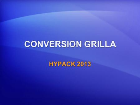 CONVERSION GRILLA HYPACK 2013.