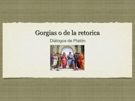 Gorgias o de la retorica