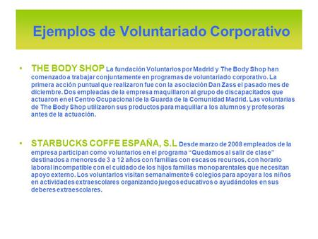 Ejemplos de Voluntariado Corporativo