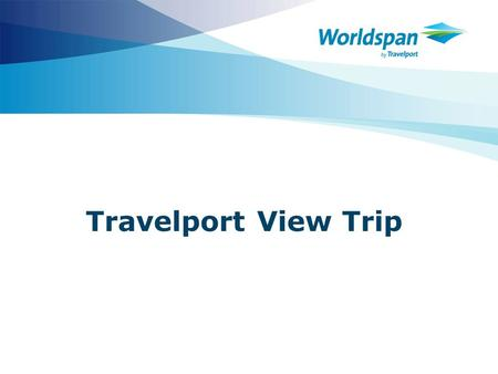 Travelport View Trip.