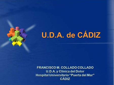 "FRANCISCO M. COLLADO COLLADO Hospital Universitario ""Puerta del Mar"""