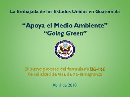 """Apoya el Medio Ambiente"" ""Going Green"""