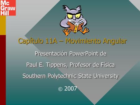 Capítulo 11A – Movimiento Angular