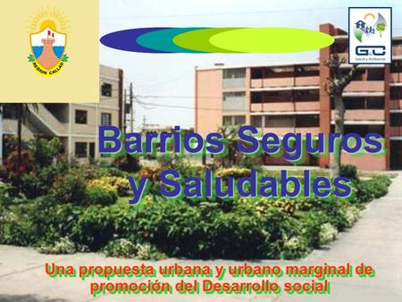 Barrios Seguros y Saludables