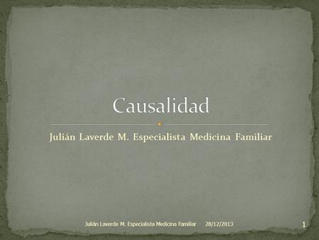 Julián Laverde M. Especialista Medicina Familiar