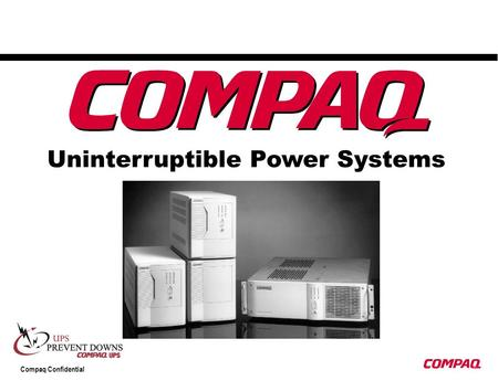 Compaq Confidential Uninterruptible Power Systems.