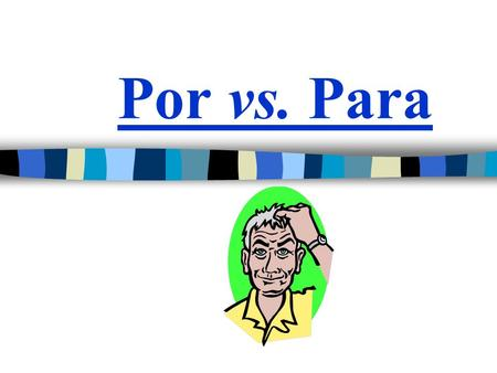 Por vs. Para. In Spanish, there are TWO words used to say FOR Both por and para mean FOR You must memorize and become familiar with the uses of both por.